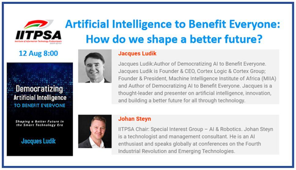 Democratizing AI to Benefit Everyone – IITPSA Webinar